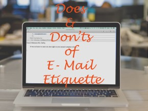 Do's & Don'ts of E-Mail Etiquette