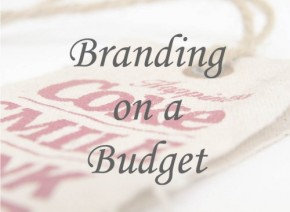 Brand Building on a Budget